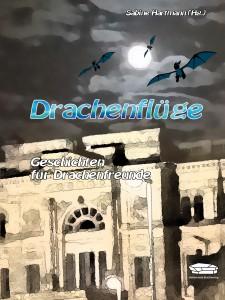 """Titelbild des Buches """"Drachenflüge"""""""